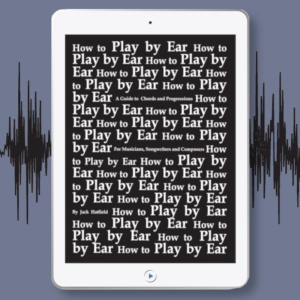 How to Play by Ear (Digital Edition)